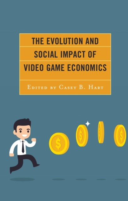 Evolution and Social Impact of Video Game Economics
