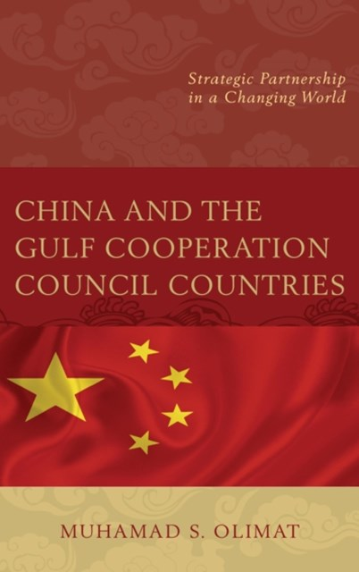 (ebook) China and the Gulf Cooperation Council Countries