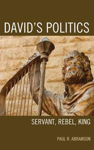 David's Politics by Paul Abramson (9781498545518) - HardCover - Politics Political History