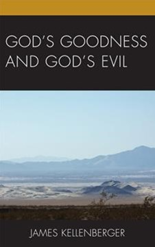 God's Goodness and God's Evil