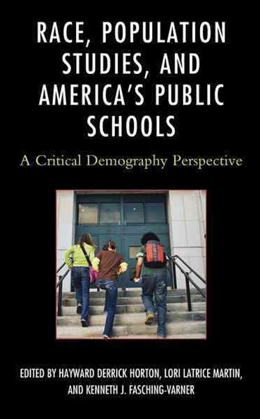Race, Population Studies, and America's Public Schools