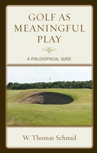 (ebook) Golf as Meaningful Play - Philosophy Modern