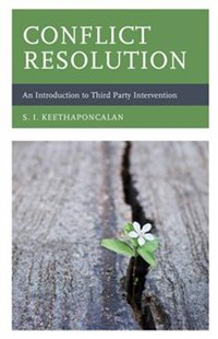 Conflict Resolution by S. I. Keethaponcalan (9781498553384) - HardCover - Politics Political Issues