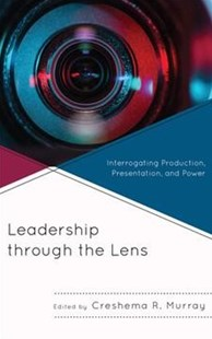 Leadership through the Lens by Creshema R. Murray (9781498561518) - HardCover - Business & Finance Management & Leadership