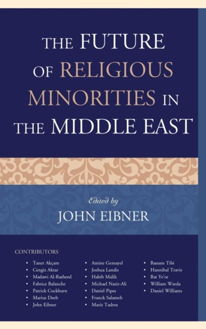 (ebook) Future of Religious Minorities in the Middle East