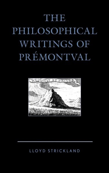The Philosophical Writings of Prémontval