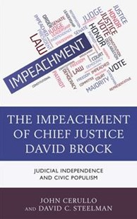 The Impeachment of Chief Justice David Brock by John Cerullo, David C. Steelman (9781498565899) - HardCover - History Latin America