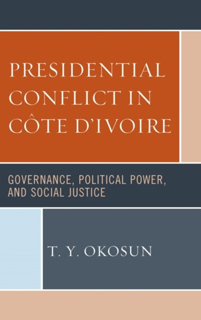(ebook) Presidential Conflict in Cote d'Ivoire