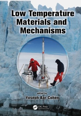 Low Temperature Materials and Mechanisms