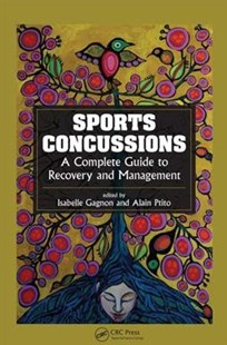 Sports Concussions Continuum by Keightley, Michelle (EDT)/ Gagnon, Isabelle (EDT)/ Ptito, Alain (EDT), Alain Ptito (9781498701624) - HardCover - Reference Medicine