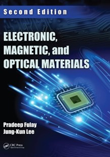 (ebook) Electronic, Magnetic, and Optical Materials, Second Edition - Science & Technology Engineering
