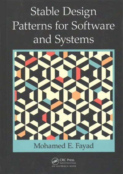 Stable Design Patterns for Software and Systems
