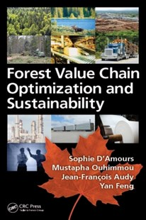(ebook) Forest Value Chain Optimization and Sustainability - Business & Finance Organisation & Operations