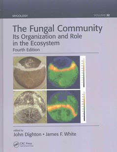 Fungal Community by John Dighton, James F. White (9781498706650) - HardCover - Science & Technology Biology