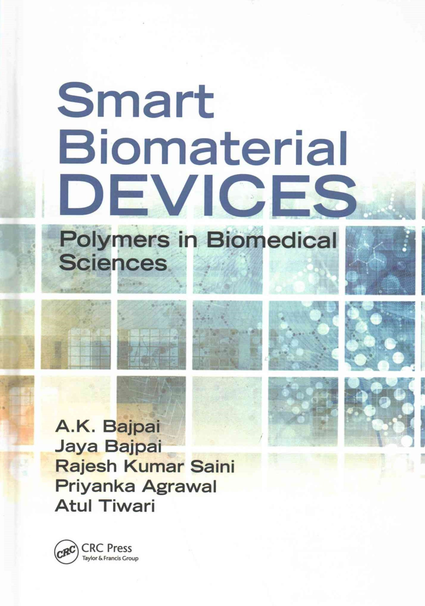 Smart Biomaterial Devices