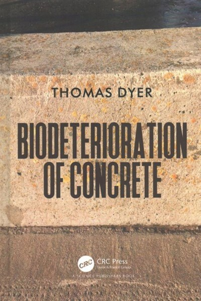 Biodeterioration of Concrete