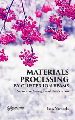 (ebook) Materials Processing by Cluster Ion Beams