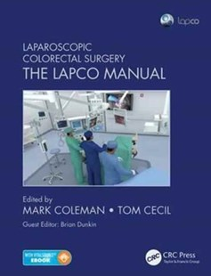 Laparoscopic Colorectal Surgery by Mark Coleman, Tom Cecil (9781498712354) - PaperBack - Reference Medicine
