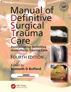 Manual of Definitive Surgical Trauma Care by Kenneth D. Boffard (9781498714877) - PaperBack - Reference Medicine