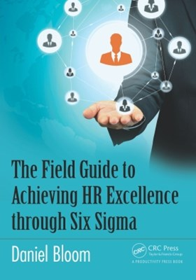 (ebook) The Field Guide to Achieving HR Excellence through Six Sigma