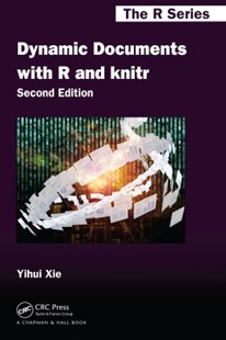 (ebook) Dynamic Documents with R and knitr - Business & Finance Business Communication