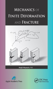 (ebook) Mechanics of Finite Deformation and Fracture - Science & Technology Engineering