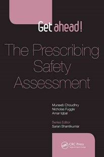 Get Ahead! The Prescribing Safety Assessment by Muneeb Choudhry, Nicholas Rubek Fuggle, Amar Iqbal (9781498719063) - PaperBack - Reference Medicine
