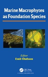 (ebook) Marine Macrophytes as Foundation Species - Science & Technology Biology