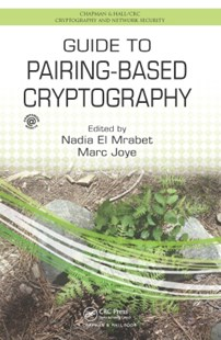 (ebook) Guide to Pairing-Based Cryptography - Computing Networking