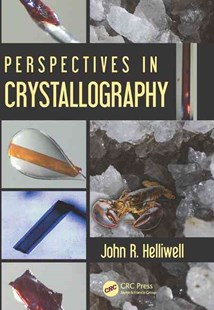 Perspectives in Crystallography by John R. Helliwell (9781498732109) - HardCover - Reference Medicine