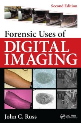 (ebook) Forensic Uses of Digital Imaging, Second Edition