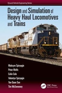 (ebook) Design and Simulation of Heavy Haul Locomotives and Trains - Science & Technology Engineering