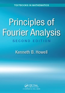 (ebook) Principles of Fourier Analysis, Second Edition - Science & Technology Mathematics