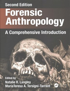Forensic Anthropology by Natalie R. Langley, MariaTeresa A. Tersigni-Tarrant (9781498736121) - HardCover - Reference Law
