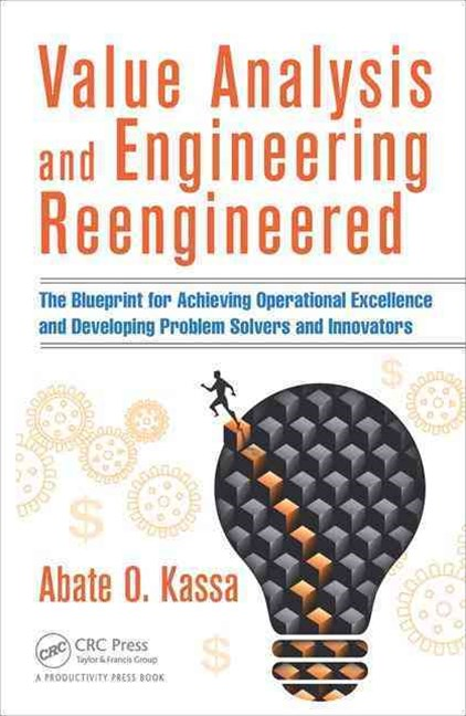 Value Analysis and Engineering Reengineered