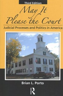 May it Please the Court by Brian L. Porto (9781498737395) - PaperBack - Politics Political Issues