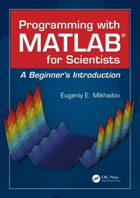(ebook) Programming with MATLAB for Scientists