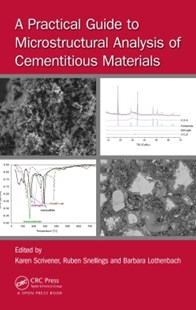 (ebook) A Practical Guide to Microstructural Analysis of Cementitious Materials - Science & Technology Chemistry