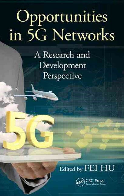 Opportunities in 5G Networks