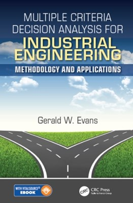 (ebook) Multiple Criteria Decision Analysis for Industrial Engineering