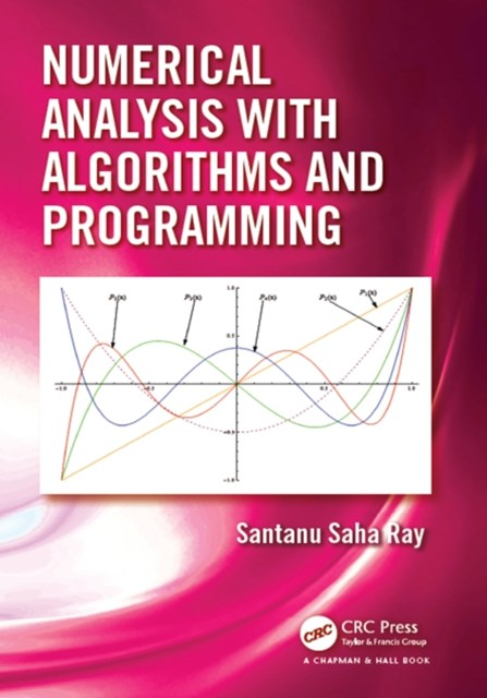 (ebook) Numerical Analysis with Algorithms and Programming