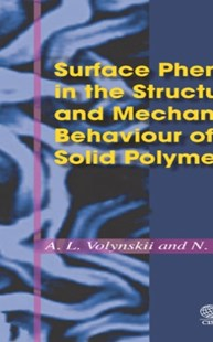 (ebook) Surface Phenomena in the Structural and Mechanical Behaviour of Solid Polymers - Science & Technology Chemistry