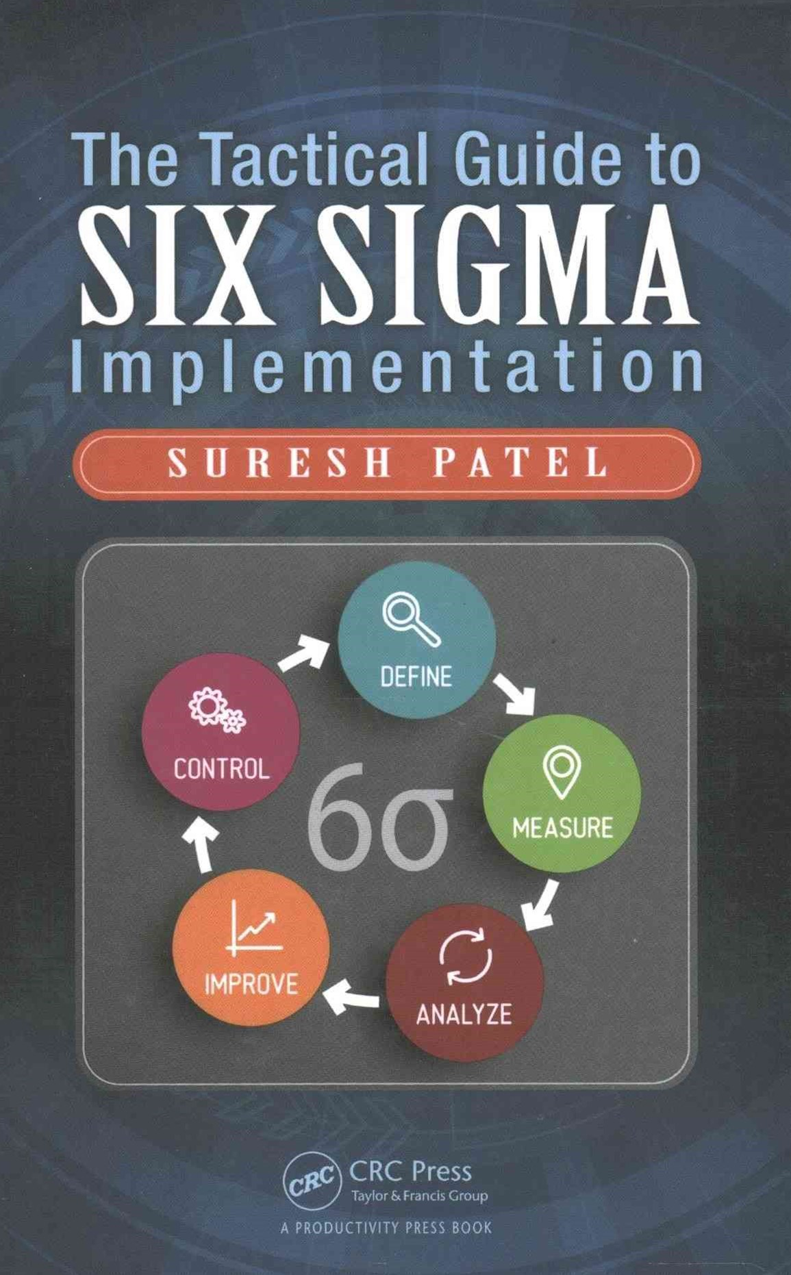 Tactical Guide to Six Sigma Implementation