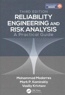 Reliability Engineering and Risk Analysis by Mohammad Modarres, Mark P. Kaminskiy, Vasiliy Krivtsov (9781498745871) - HardCover - Business & Finance Organisation & Operations