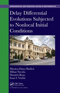 (ebook) Delay Differential Evolutions Subjected to Nonlocal Initial Conditions - Science & Technology Mathematics