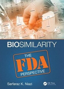 Biosimilarity by Sarfaraz K. Niazi (9781498750394) - HardCover - Politics Political Issues
