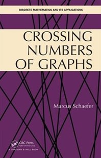 Crossing Numbers of Graphs by Marcus Schaefer (9781498750493) - HardCover - Computing Programming