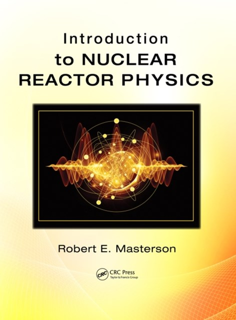 (ebook) Introduction to Nuclear Reactor Physics