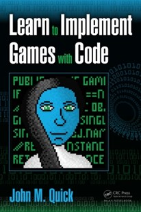 (ebook) Learn to Implement Games with Code - Computing Game Design