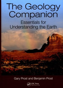 Geology Companion by Gary Prost, Benjamin P. Prost (9781498756082) - HardCover - Science & Technology Environment